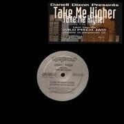 12inch Vinyl Single - Danell Dixon - Take Me Higher - still sealed