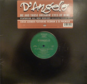 12'' - D'Angelo - Me And Those Dreamin' Eyes Of Mine