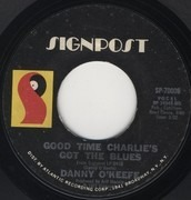 7'' - Danny O'Keefe - Good Time Charlie's Got The Blues / The Valentine Pieces