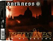 CD Single - Darkness - In My Dreams (Remixes)