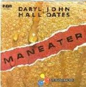 7'' - Daryl Hall & John Oates - Maneater