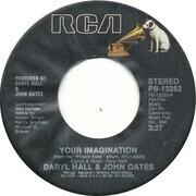 7inch Vinyl Single - Daryl Hall & John Oates - Your Imagination