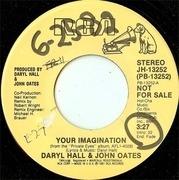 7'' - Daryl Hall & John Oates - Your Imagination
