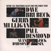 LP - Dave Brubeck, Gerry Mulligan, Paul Desmond, Alan Dawson, Jack Six - We're All Together Again For The First Time