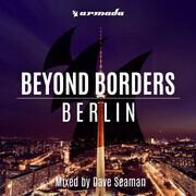 CD - Dave Seaman - Beyond Borders: Berlin