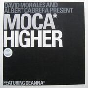 12inch Vinyl Single - David Morales & Albert Cabrera Present Moca Featuring Deanna - Higher
