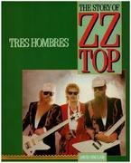 Book - David Sinclair - Tres Hombres: Story of 'Z. Z. Top'