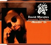 CD Single - David Morales Presents The Face - Needin' U