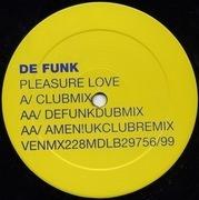 12'' - De Funk - Pleasure Love