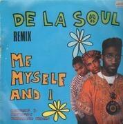 12'' - De La Soul - Me Myself And I (Remix)