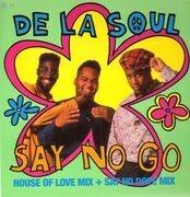 12'' - De La Soul - Say No Go