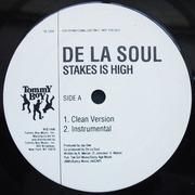 12'' - De La Soul - Stakes Is High