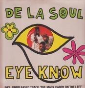 12inch Vinyl Single - De La Soul - Eye Know