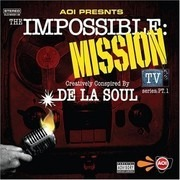Double LP - De La Soul - The Impossible: Mission TV Series: Pt. 1 - US 2LP
