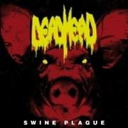 LP - Dead Head - Swine Plague - HQ-Vinyl