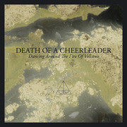 LP - Death Of A Cheerleader - Dancing Around The Fire Of A Volcano - Still Sealed
