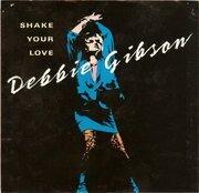 12'' - Debbie Gibson - Shake Your Love