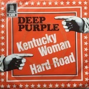 7inch Vinyl Single - Deep Purple - Kentucky Woman/Hard Road