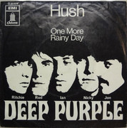 7inch Vinyl Single - Deep Purple - Hush! / One More Rainy Day