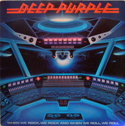 LP - Deep Purple - When We Rock, We Rock And When We Roll, We Roll