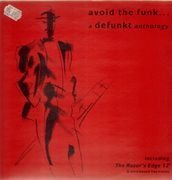 LP - Defunkt - Avoid The Funk... A Defunkt Anthology