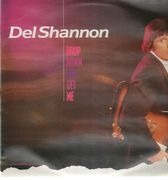 LP - Del Shannon - Drop Down And Get Me