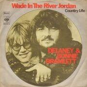 7inch Vinyl Single - Delaney & Bonnie - Wade In The River Jordan