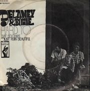7'' - Delaney & Bonnie - Hard To Say Goodbye