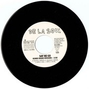 7'' - De La Soul - Say No Go / They Don't Know (Potholes In My Lawn)