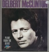 LP - Delbert McClinton - Plain' From The Heart