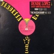 12'' - Denise Lopez - Sayin' Sorry (Don't Make It Right) (Remixes)