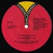 12'' - Denise Lopez - If You Feel It