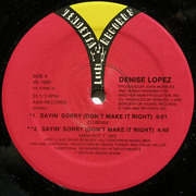 12'' - Denise Lopez - Sayin' Sorry (Don't Make It Right)