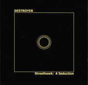 CD - Destroyer - Streethawk: A Seduction