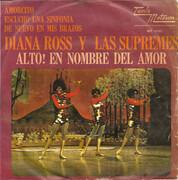7inch Vinyl Single - Diana Ross Y The Supremes - Alto! En Nombre Del Amor