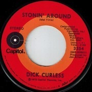 7inch Vinyl Single - Dick Curless - Stonin' Around / For The Life Of Me