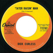 7inch Vinyl Single - Dick Curless - 'Tater Raisin' Man / The Friend Who Makes It Four
