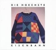 LP & CD - Die Höchste Eisenbahn - Schau in den Lauf Hase - SINGER / SONGWRITER ELECTRO POP FROM BERLIN