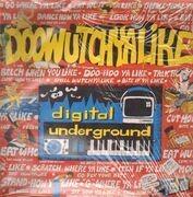12inch Vinyl Single - Digital Underground - Doowutchyalike
