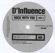 12inch Vinyl Single - D'Influence - Rock With You