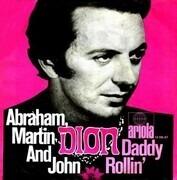 7inch Vinyl Single - Dion - Abraham, Martin And John / Daddy Rollin'