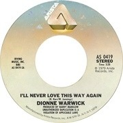 7'' - Dionne Warwick - I'll Never Love This Way Again