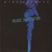 7inch Vinyl Single - Dire Straits - Private Investigations - Silver Injection Label