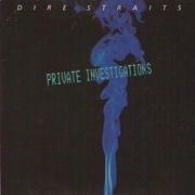 7'' - Dire Straits - Private Investigations