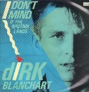 12inch Vinyl Single - Dirk Blanchart - I Don't Mind (If The Sputnik Lands)
