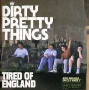 7'' - DIRTY PRETTY THINGS - TIRED OF ENGLAND -2- - GATEFOLD SLEEVE