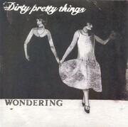 7inch Vinyl Single - Dirty Pretty Things - Wondering