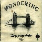 CD Single - Dirty Pretty Things - Wondering