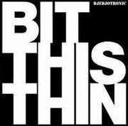 12'' - Djedjotronic - Bit This Thin
