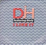 7'' - DJ H. Feat. Stefy - I Like It